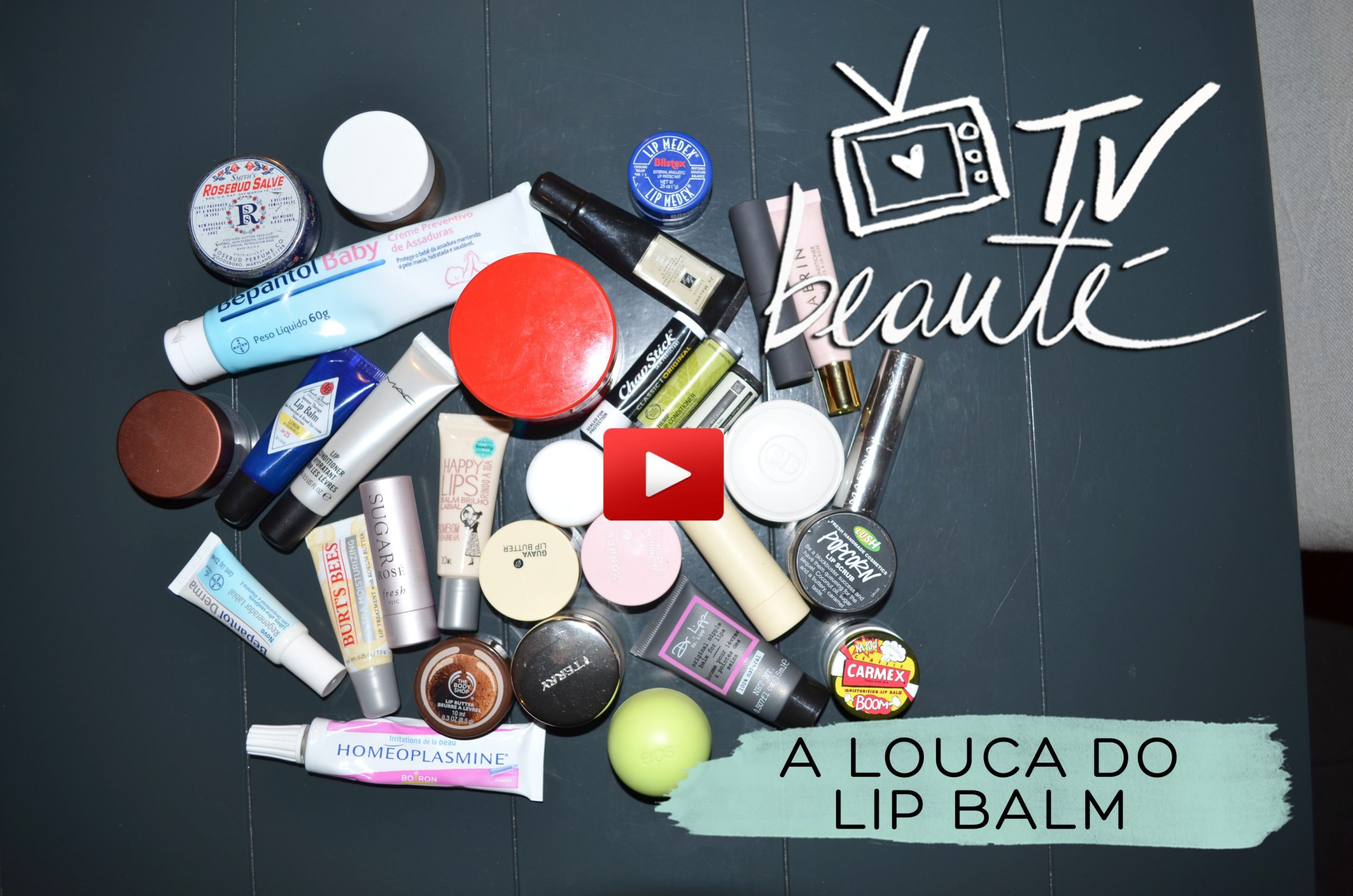 a louca do lip balm